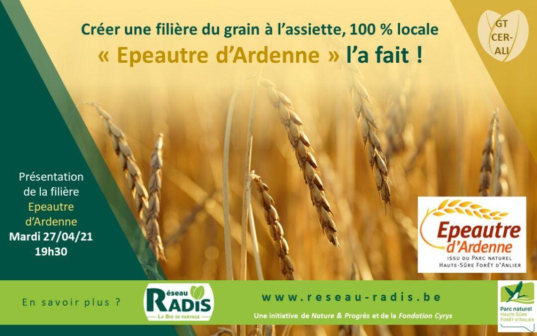 Epeautre d'Ardenne, une filière du grain à l'assiette, 100 % locale